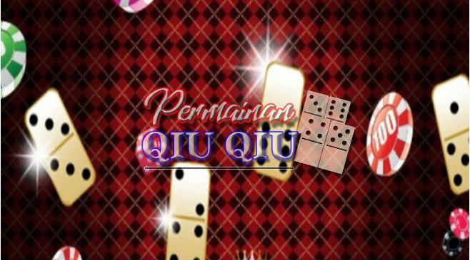 Cara Main Domino Qiu Qiu Online Terpercaya dengan 1 ID