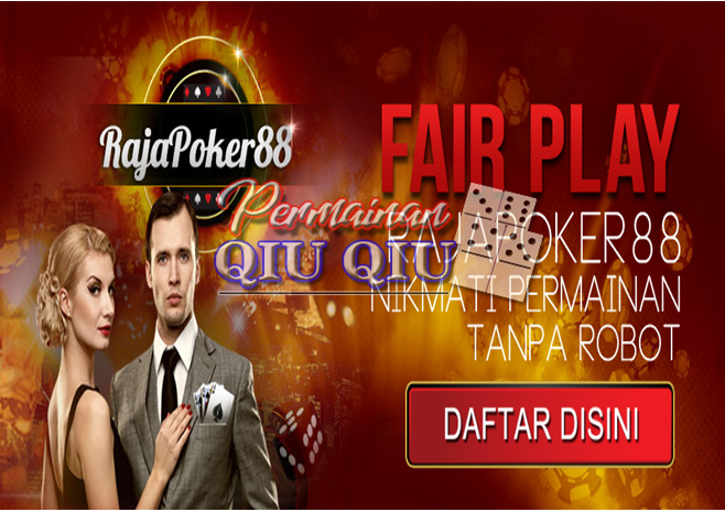 Rajapoker Situs Judi Online Dan Poker Online Terpercaya Indonesia