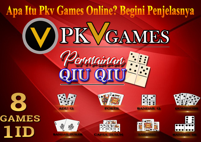 Apa Itu Pkv Games Online Begini Penjelasnya