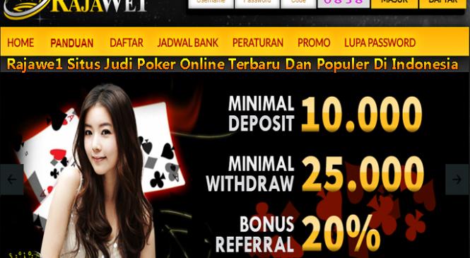 Rajawe1 Situs Judi Poker Online Terbaru Dan Populer Di Indonesia