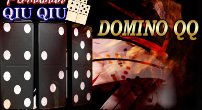 Rekomendasi Agen Domino QQ Online Terpercaya