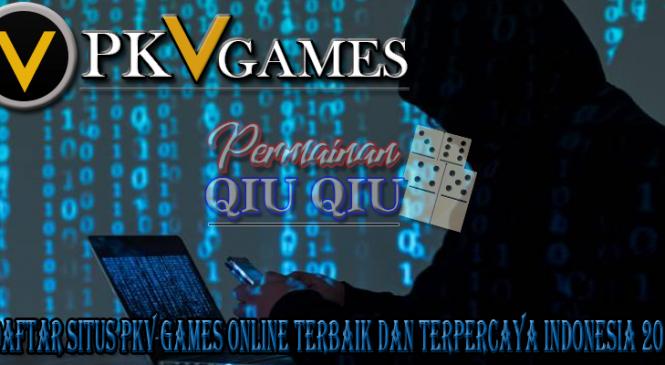 6 Daftar Situs Pkv Games Online Terbaik Dan Terpercaya Indonesia 2020