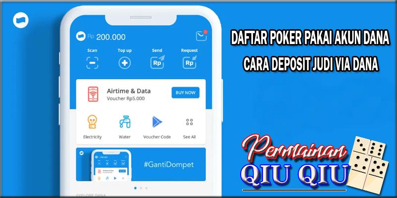 Daftar Situs Poker Online Deposit Via Dana Terbaik