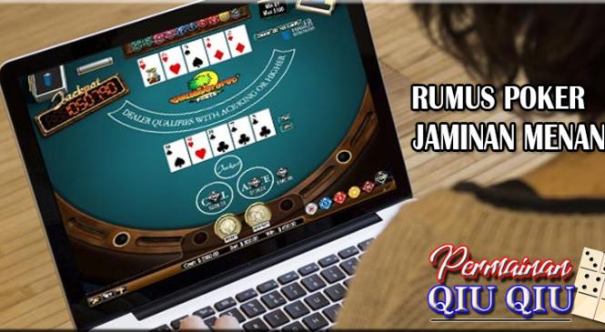 Jaminan Menang Dengan Rumus Poker Dibawah Ini