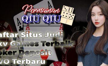 Daftar Situs Judi Pkv Games Terbaik Poker Deposit OVO Terbaru